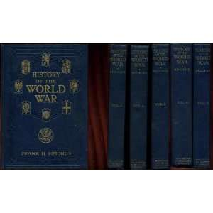 of the World War Five Volume Set Frank H Simonds, Illustaed Books