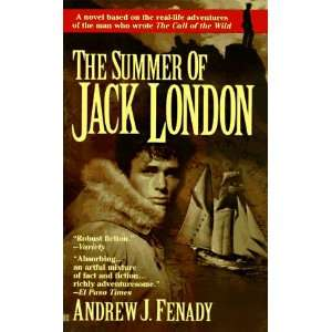 The Summer of Jack London (9780425160961): Andrew J