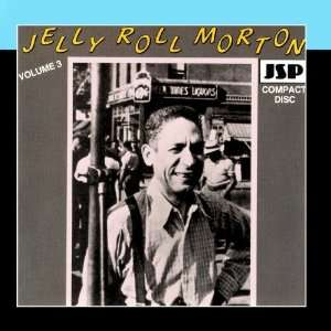 Jelly Roll Morton   Vol. III Jelly Roll Morton & His Red