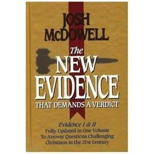 The New Evidence That Demands a Verdict: Josh McDOWELL: Books