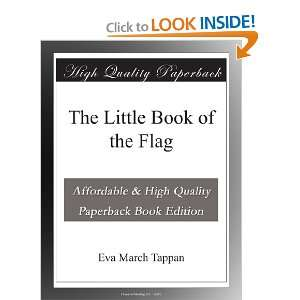 The Little Book of the Flag: Eva March Tappan: Books