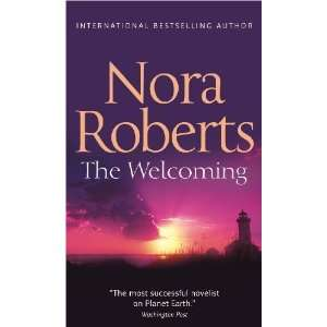Welcoming [Paperback]: Nora Roberts: Books