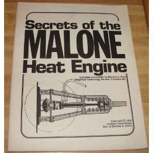 Secrets of the Malone Heat Engine: Richard A. Ford: Books