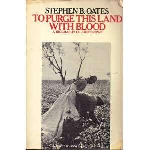 of John Brown (Torchbooks) (9780061316555): Stephen B. Oates: Books