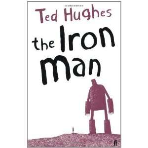 Iron Man [Paperback] Ted Hughes Books