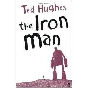 Iron Man [Paperback] Ted Hughes Books