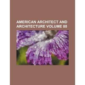 and architecture Volume 88 (9781235891502) Books Group Books