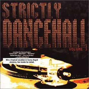 Strictly Dancehall 3: Various Artists: Music