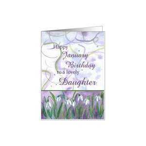 Happy January Birthday Lovely Daughter Snowdrops Watercolor Card