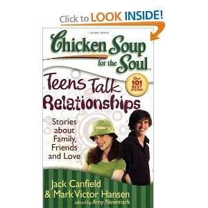 Soup for the Soul: Teens Talk Relationships: Stories about Family