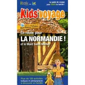 en route pour la Normandie et le mont Saint Michel