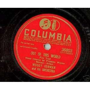 Apple Honey / Out of This World Woody Herman and his Orchesta Music