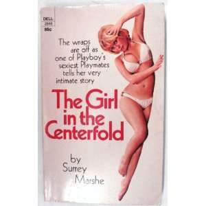 The girl in the centerfold The uninhibited memoirs of