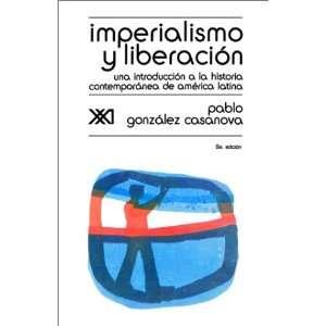 IMPERIALISMO Y LIBERACIÓN. Una introducción a la historia