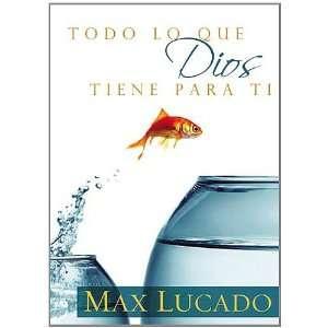 Pre order Todo lo que Dios tiene para ti (Spanish Edition) for your