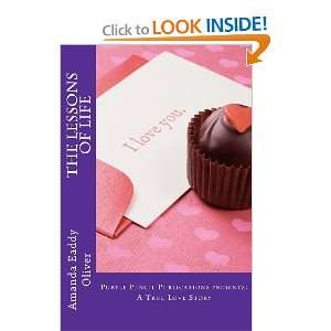 The Lessons of Life A True Love Story (Volume 1