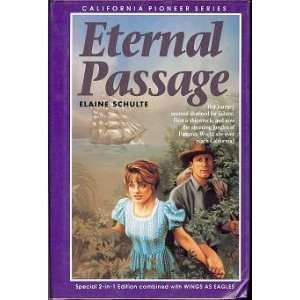 Eternal Passage (California Pioneer Series, Book 3