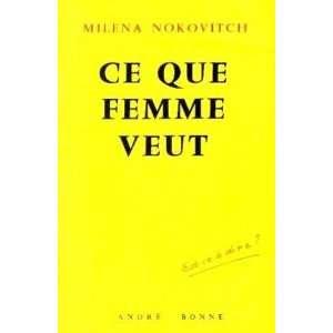 Ce que femme veut Nokovitch Milena Books