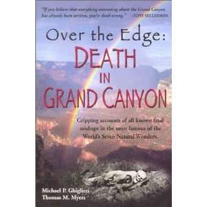 Over the Edge: Death in Grand Canyon [Paperback]: Michael