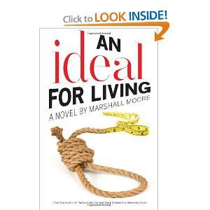 An Ideal for Living (9781590212318): Marshall Moore: Books