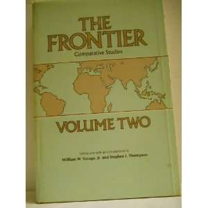 The Frontier Comparative Studies Volume Two William W