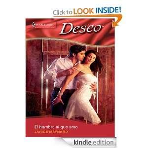 El hombre al que amo (Harlequin Desco (Spanish)) (Spanish Edition