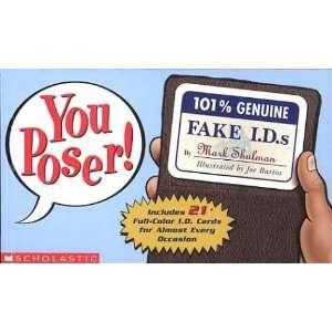 You Poser! 100% Genuine Fake Ids (9780439442794) Mark