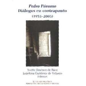 Pedro Páramo (Estudios Linguisticos Y Literarios
