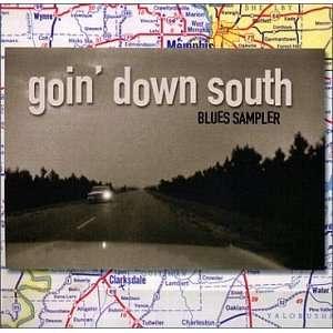 Goin Down South Blues Sampler Various Artists Music