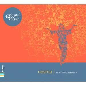 : Del Nilo Al Guadalquivir: Nesma, Cairo Arabic Music Ensemble: Music