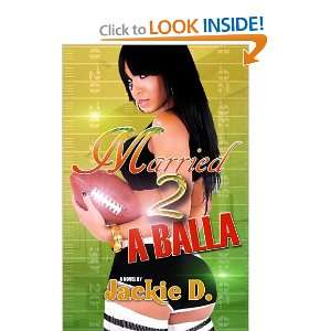 Married to a Balla and over one million other books are available for