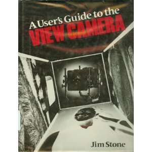 Users Guide to the View Camera (9780821217047) Jim Stone Books