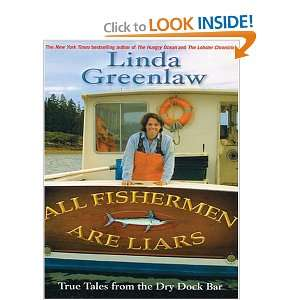 All Fishermen Are Liars True Tales From The Dry Dock Bar