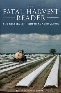 BARNES & NOBLE  Fatal Harvest: The Tragedy of Industrial Agriculture