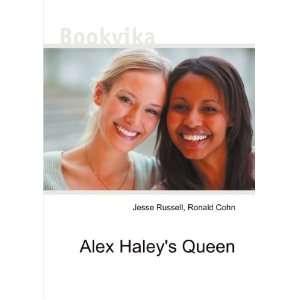 Alex Haleys Queen: Ronald Cohn Jesse Russell: Books