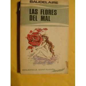 BOOK. LAS FLORES DEL MAL AUTOR CHARLES BAUDELAIRE