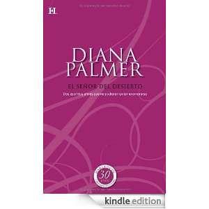 El señor del desierto (Spanish Edition): DIANA PALMER: